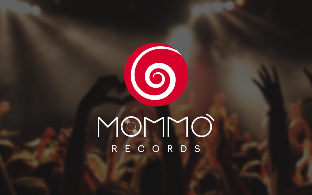 Nasce Mommò Records!